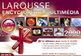 Encyclopedie universelle prestige - Larousse 2009
