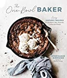 The One-Bowl Baker: Easy, Unfussy Recipes for Decadent Cakes, Brownies, Cookies and Breads