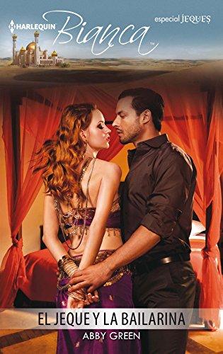 El jeque y la bailarina de Abby Green