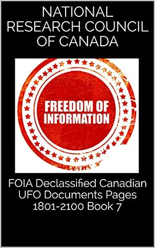 FOIA Declassified Canadian UFO Documents Pages 1801-2100 Book 7 (English Edition)