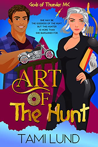 Art of the Hunt: A Paranormal Chick Lit Novel by [Tami Lund]