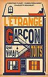 L'Étrange Garçon qui vivait sous les toits - Roman Seconde Guerre mondiale -...