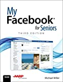 My Facebook for Seniors (3rd Edition)