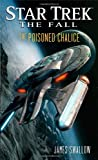 The Fall: The Poisoned Chalice (Star Trek)