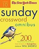The New York Times Sunday Crossword Omnibus Volume 10 (New York Times Sunday Crosswords Omnibus)