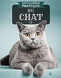 Encyclopédie pratique du chat