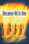 Because All Is One by [Rabbi Ariel Stone]