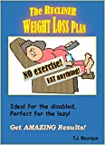 The Recliner Weight Loss Plan