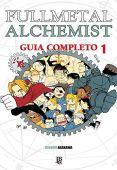 Vollmetall-Alchemist. Spezieller Leitfaden - Band 1