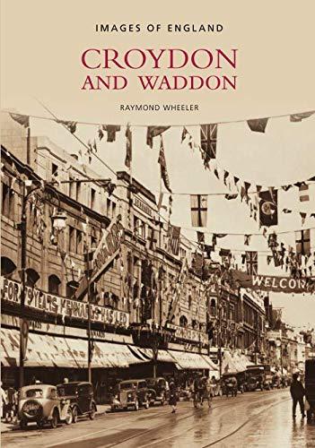 Croydon and Waddon (Images of England)