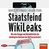 Staatsfeind Wikileaks: Wie eine Gruppe von Netzaktivisten die mächtigsten Nationen der Welt herausfordert