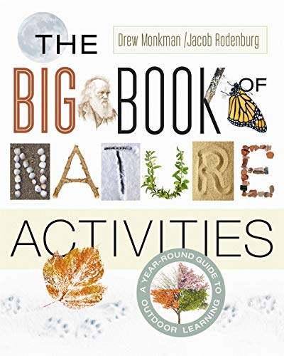 The Big Book of Nature Activities: A Year-Round Guide to Outdoor Learning (Paperback)
