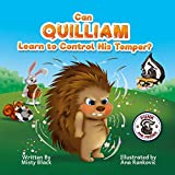 Can Quilliam Learn to Control His Temper? (Punk and Friends Learn Social Skills Book 2)