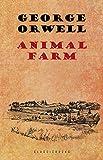 Animal Farm: A Fairy Story (English Edition)