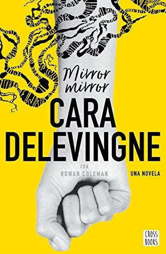 Mirror, Mirror: Una novela. Con Rowan Coleman (Crossbooks)