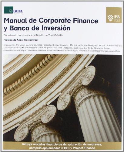 Manual de corporate finance y banca de inversión