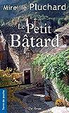 Le Petit Bâtard (ROMANS)