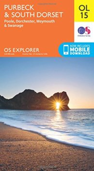 OS Explorer OL15 Purbeck and South Dorset, Poole, Dorchester, Weymouth & Swanage: Showing part of the South West Coast Path (OS Explorer Map)
