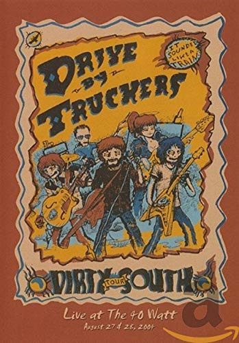 Drive-By Truckers- Live at the 40 Watt