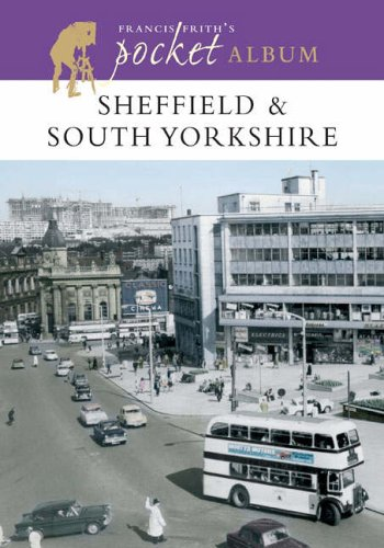 Francis Frith's Sheffield and South Yorkshire Pocket Album