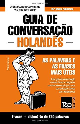 Guia de Conversacao Portugues-Holandes E Mini Dicionario 250 Palavras