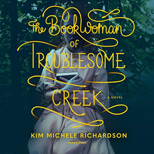 The Book Woman of Troublesome Creek audiobook cover art