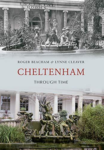 Cheltenham Through Time