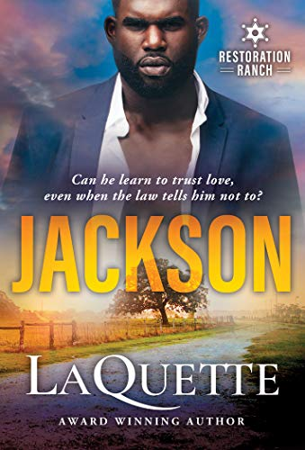 Jackson (Restoration Ranch Book 1) by [LaQuette,]