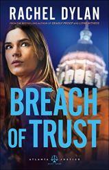 Breach of Trust (Atlanta Justice Book #3) by [Rachel Dylan]