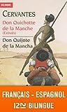 Bilingue français-espagnol : Don Quichotte de la Manche (extraits) - Don Quijote de la...