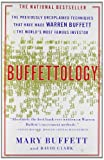 Buffettology: The Previously Unexplained Techniques That Have Made Warren Buffett The Worlds: the Previously Unexplained Techniques That Have Made Warren Buffett the World's Most Famous Investor