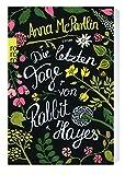 Die letzten Tage von Rabbit Hayes (Die Rabbit Hayes Romane, Band 1)