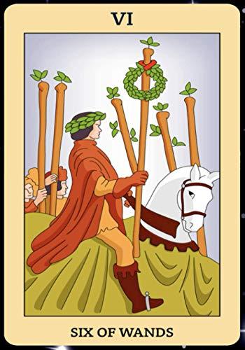 Six of Wands: Tarot Card Journal, Divination Journal, Magic...