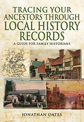 Tracing Your Ancestors Through Local History Records Paperback