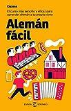 Alemán fácil: El curso más sencillo y eficaz para aprender alemán a tu propio ritmo (IDIOMAS)