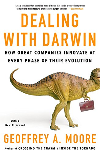 Dealing with Darwin: How Great Companies Innovate at Every...