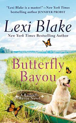 Butterfly Bayou by [Lexi Blake]