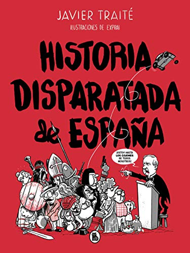 Historia disparatada de España (Bruguera Contemporánea)