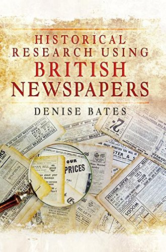 Historical Research Using British Newspapers Kindle eBook