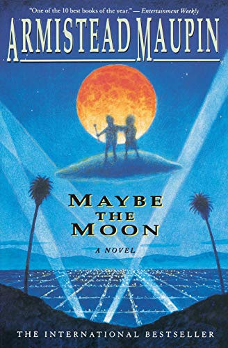 Maybe the Moon: A Novel