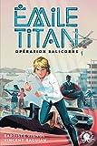 Emile Titan - Lecture roman jeunesse espion agent secret - Dès 10 ans (1)