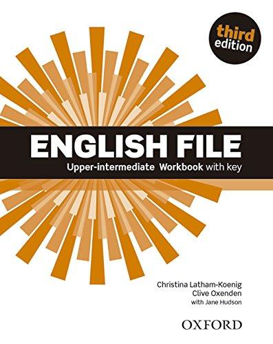 English File third edition: English File 3rd Edition Upper-Intermediate. Workbook with Key