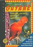 GUIDE GUYANE 2016-2017