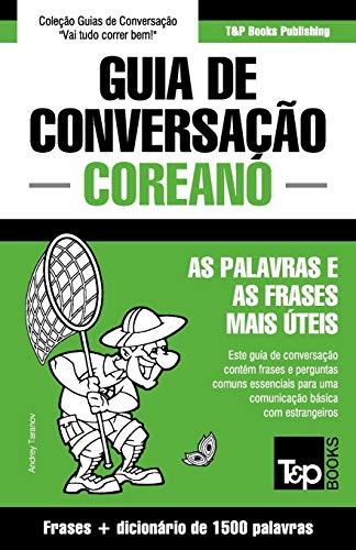 Portuguese-Korean Conversation Guide And Concise Dictionary 1500 Words