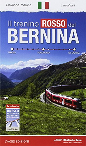 Il trenino rosso del Bernina