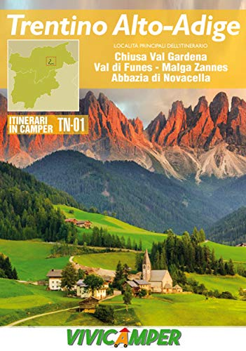 Trentino in Camper TN-01: Itinerari scelti per Camperisti (Week-end in Camper in Trentino Vol. 1)