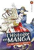 L'histoire en Manga - De la Révolution industrielle au règne de Napoléon - Tome 7
