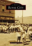 Royse City (Images of America)
