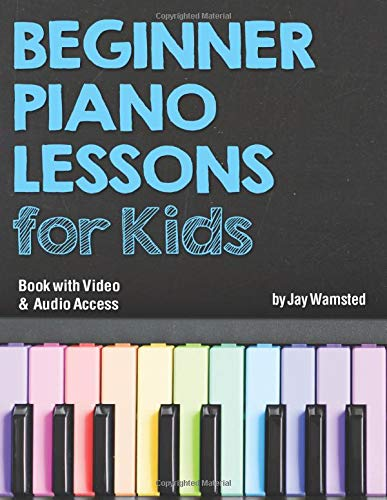 Beginner Piano Lessons for Kids Book: with Online Video &...