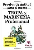 Tropa y Marinería profesional. Pruebas de aptitud para el acceso (OPOSICIONES)